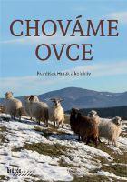 Kniha CHOVÁME OVCE - František Horák a kolektiv