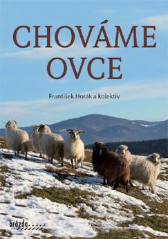 Kniha CHOVÁME OVCE – František Horák a kolektiv