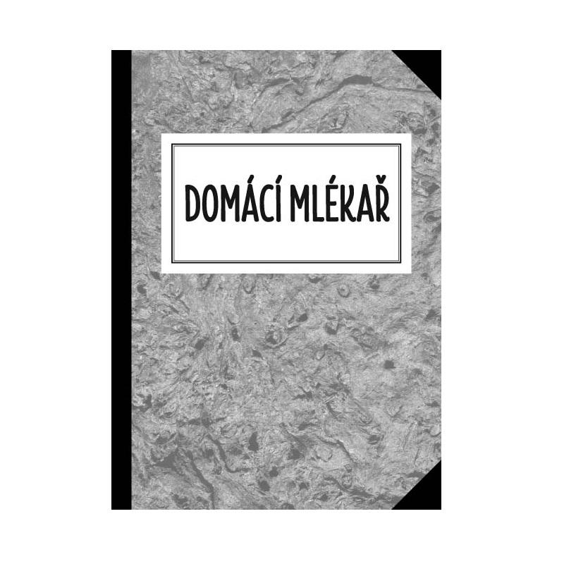 Kniha Domácí mlékař I - domácí výroba sýrů, tvarohu, jogurtů, kysané smetany, másla