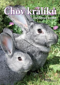 Kniha Chov králíků – Josef Zadina a kolektiv