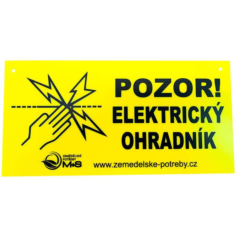 Výstražná tabulka M+S Pozor! Elektrický ohradník! Jednostranná varianta, žlutá barva