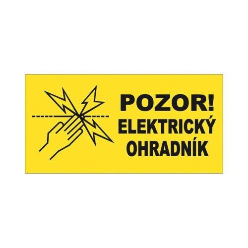 Výstražná tabulka Pozor! Elektrický ohradník!