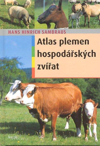 Kniha Atlas plemen hospodářských zvířat – Hans Hinrich Sambraus